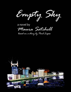 Empty Sky novel by Maura Satchell about Nashville, romance, bereavement, country music, angels and the courage to love.